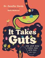 It Takes Guts