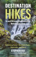 Cover of Destination Hikes in and Around Southwestern British Columbia