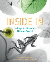 Inside In X-Rays of Nature's Hidden World