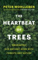Cover of The Heartbeat of Trees