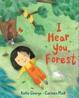 I Hear You, Forest