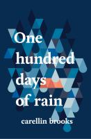 One Hundred Days of Rain