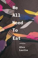 We All Need to Eat