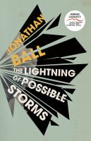 The Lightning of Possible Storms