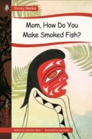 Mom, How Do You Make Smoked Fish?