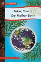 Taking Care of Our Mother Earth