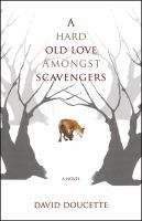 A Hard Old Love Among Scavengers