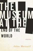 Image: The Museum at the End of the World