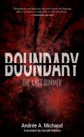 Boundary : the last summer