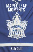 Maple Leaf Moments