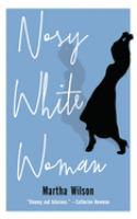 Nosy White Woman