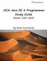 OCA Java SE 8 Programmer Study Guide (Exam 1Z0-808)