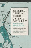 Mission Life in Cree-Ojibwe Country