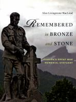 Remembered in Bronze and Stone