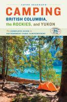 Camping British Columbia, the Rockies, and Yukon