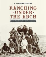 Ranching Under the Arch