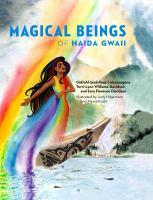 Magical Beings of Haida Gwaii