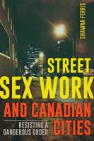 Street Sex Work and Canadian Cities