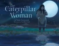 The Caterpillar Woman