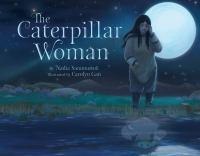 The Caterpillar Woman