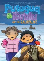 Putuguq & Kublu and the Qalupalik!