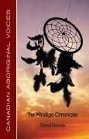 The Windigo Chronicles