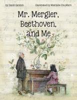 Mr. Mergler, Beethoven, and Me