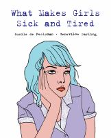 Cover of What Makes Girls Sick and