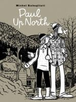 Image: Paul up North