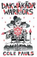 Image: Dakwäkãda Warriors