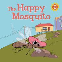 The Happy Mosquito