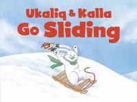 Ukaliq & Kalla Go Sliding