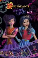 Disney Descendants, Wicked World
