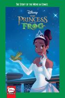 The princess and the frog the story of the movie in comics.