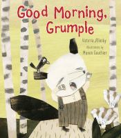Good Morning, Grumple