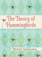 The Theory of Hummingbirds