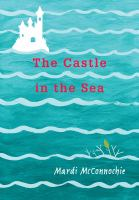 FLOODED EARTH. BOOK 02, THE CASTLE IN THE SEA