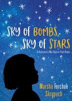 Sky of Bombs, Sky of Stars