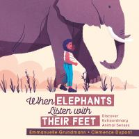 When Elephants Listen With Their Feet