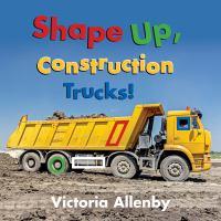 Shape Up, Construction Trucks!