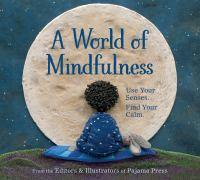 A World of Mindfullness