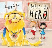 Harley the Hero