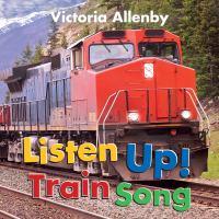 Listen up! : train song