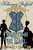 Corseting the Earl