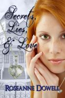 Secrets, Lies and Loves