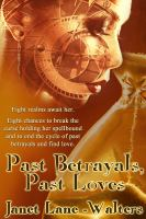 Past Betrayals, Past Loves