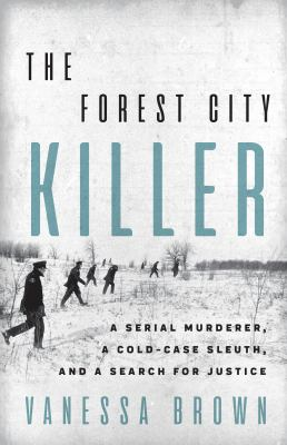 The Forest City Killer