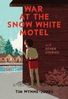 Image: War at the Snow White Motel and Other Stories