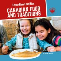 Canadian Food and Traditions