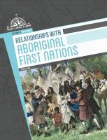 Relationships With Aboriginal First Nations
